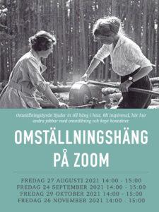 Omställningshäng hösten 2021 @ Videochatten Zoom, länk: https://us02web.zoom.us/j/2878648737